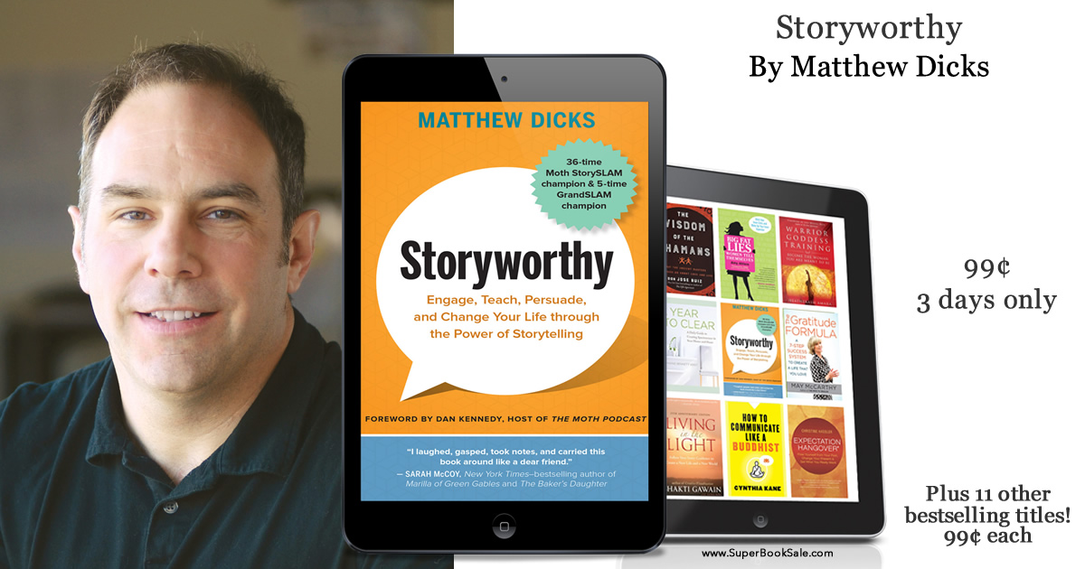 2ba8f2a4013 Get Storyworthy for less than a dollar! — Matthew Dicks