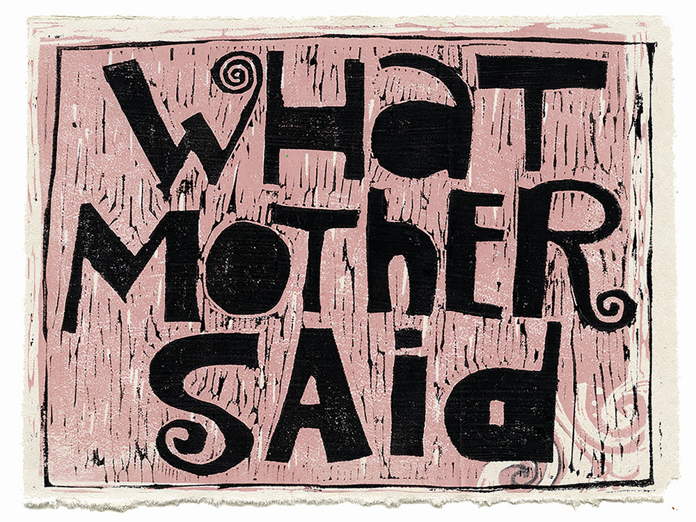 What Mother Said.jpg