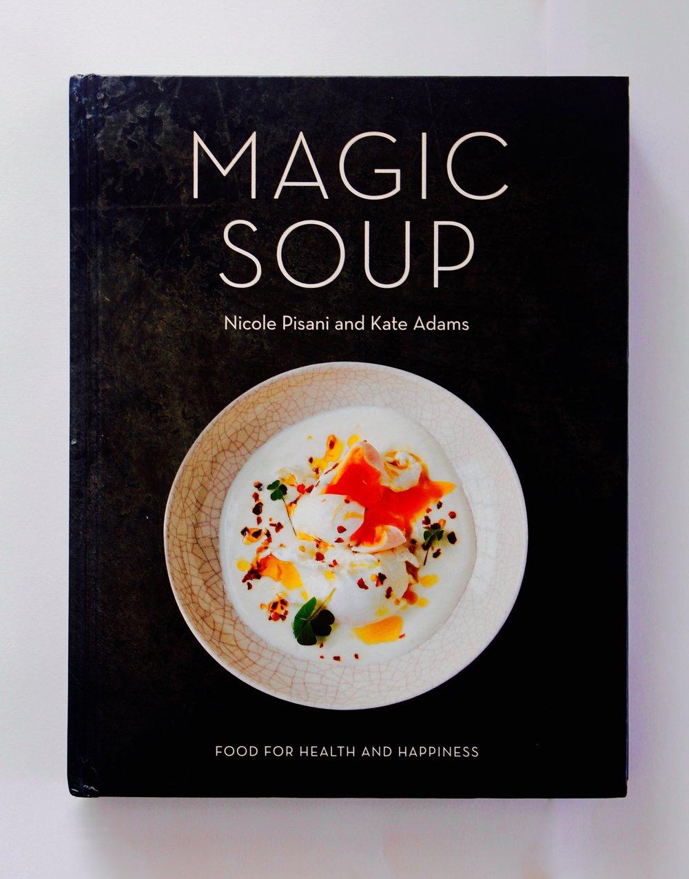 Magic Soup , Nicole Pisani and Kate Adams, W&N, design by Caroline Clark