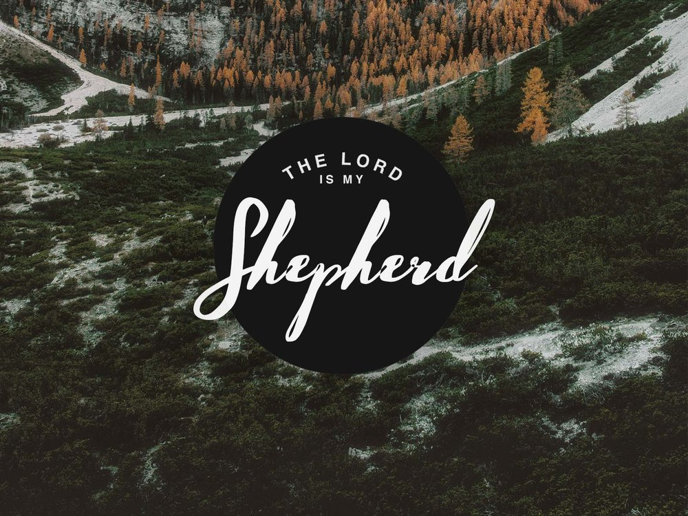 The Lord is my Shepherd.jpg