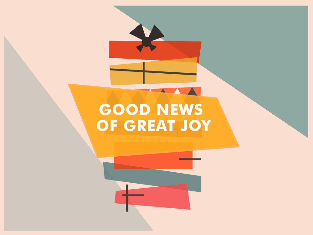 GOOD NEWS OF GREAT JOY-12.jpg