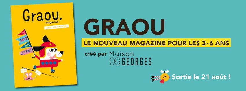 Magazine-Georges_Histoires_Enfants_Jeux_BANDEAU-FB-GRAOU-ULULE.jpg