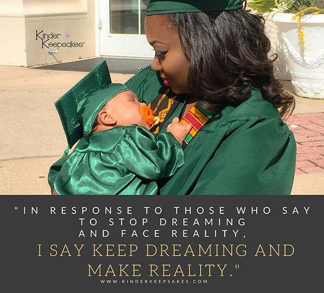 Make it happen 😙😍🎓👍👏🎉 www.kinderkeepsakes.com . . #supermom #kinderkeepsakes #graduation #university #wondermom #parenting #motivationalquotes #instababy #inspirationalquotes