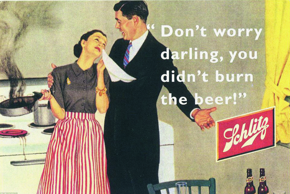 'Don't worry darling, you didn't burn the beer!', Schlitz Beer, 1952