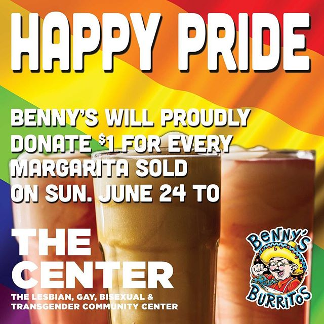 HAPPY PRIDE!! Join us at Benny's Burritos 113 Greenwich Ave New York, NY 10014