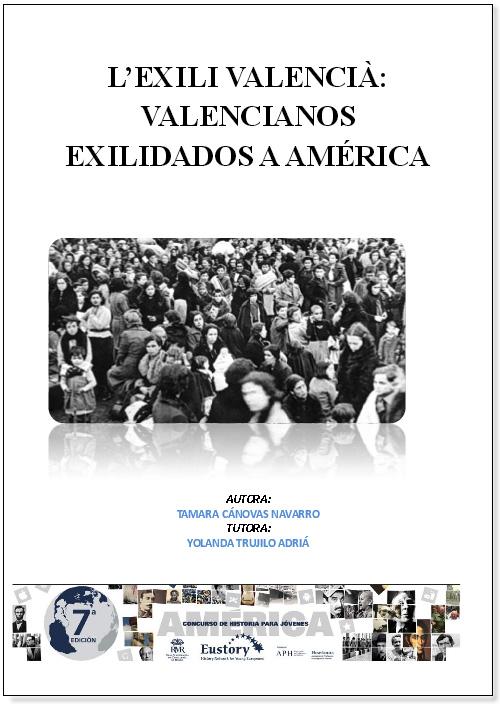 [[Tamara Cánovas Navarro (tercer premio): «L'Exili Valencià: Valencianos Exiliados a América»///Tamara Cánovas Navarro (terceiro prémio): «L'Exili Valencià: Valencianos Exilados na América»]]