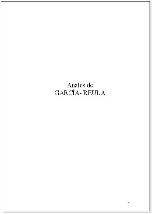 [[María del Carmen Páez García (tercer premio, V convocatoria):Anales de los García Reula.///María del Carmen Páez García (terceiro prémio, V convocatória): Anais dos García Reula.]]