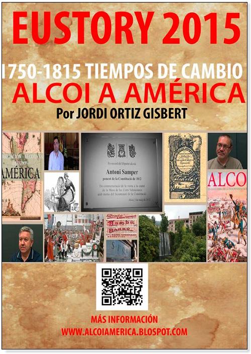 "3º premio ""1750-1815 Tiempos de cambio. Alcoi a América"" Jordi Ortiz Gisbert."