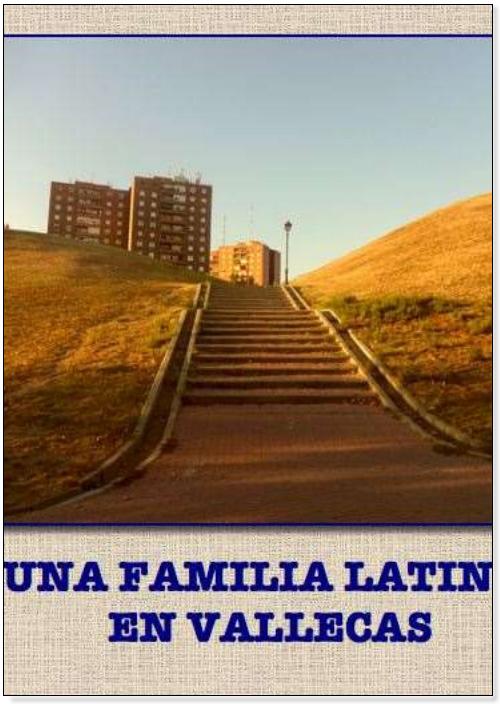 """3º premio """"Una familia latina en Vallecas"""" Maday Alexandra Angulo Solís, Irina Barjollo Magro, Julia Cruz Anes y Jesús Miguel Roque Huamán."""