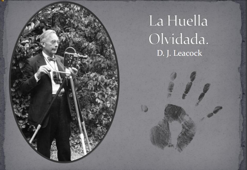 Investigación «La huella olvidada: D.J. Leacock»
