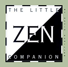 "The front cover of ""The Little Zen Companion"" by David Schiller."