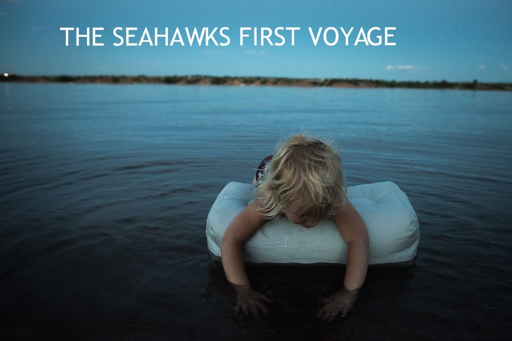 The Seahawks First Voyage