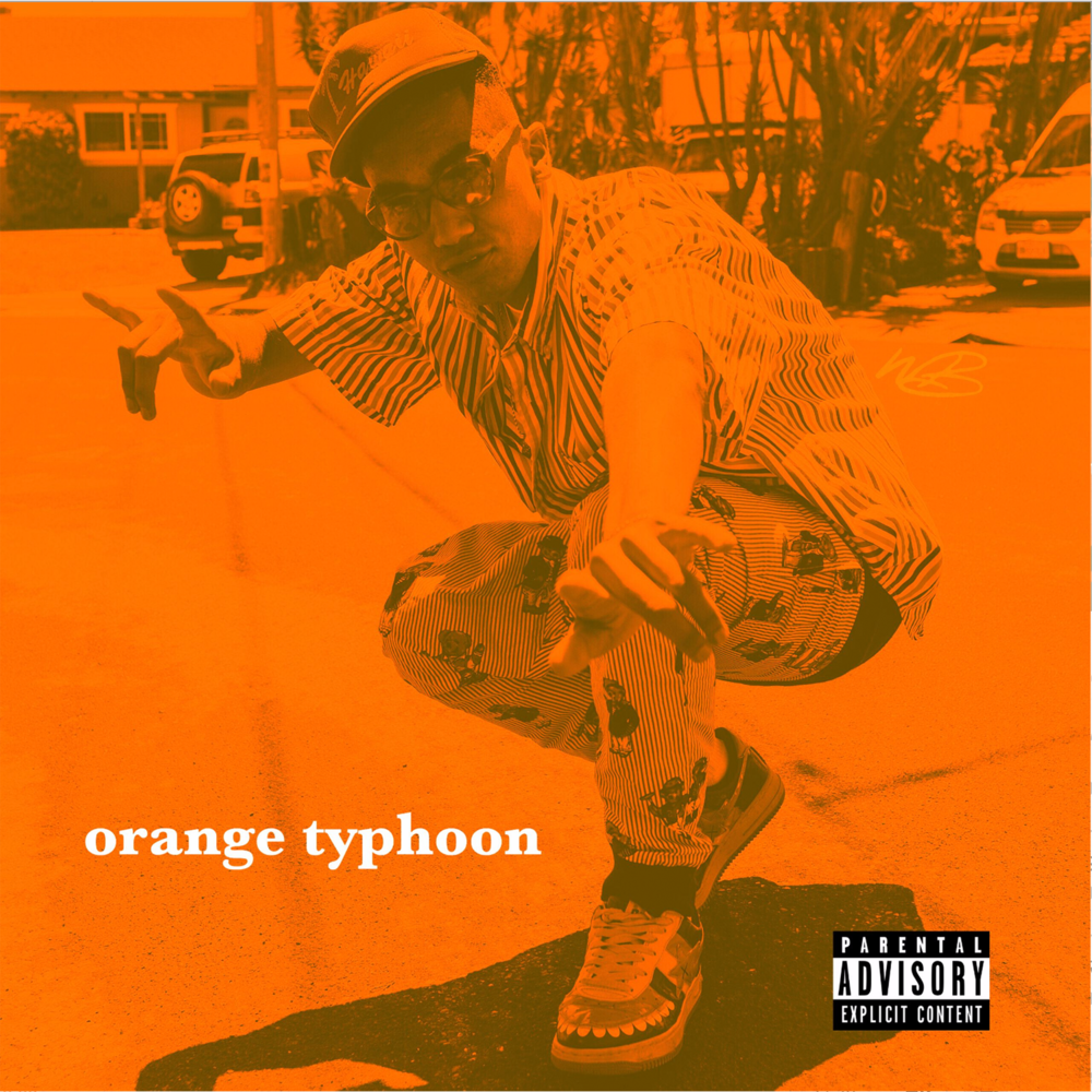 DAVE STEEZY - ORANGE TYPHOON (PRODUCED BY RYAN HARTUNG & A.MAR).png