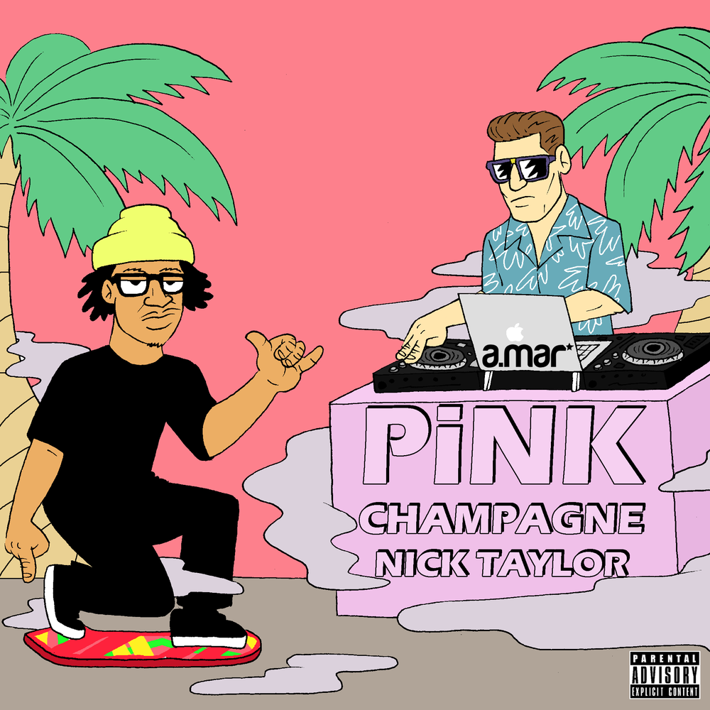 NICK TAYLOR - PINK CHAMPAGNGE - EP (PRODUCED BY A.MAR).png