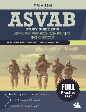 ASVAB Study Guide Test Prep Book with Practice Test Questions