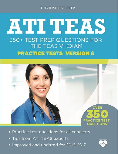 ATI TEAS VI 350+ Test Prep Questions