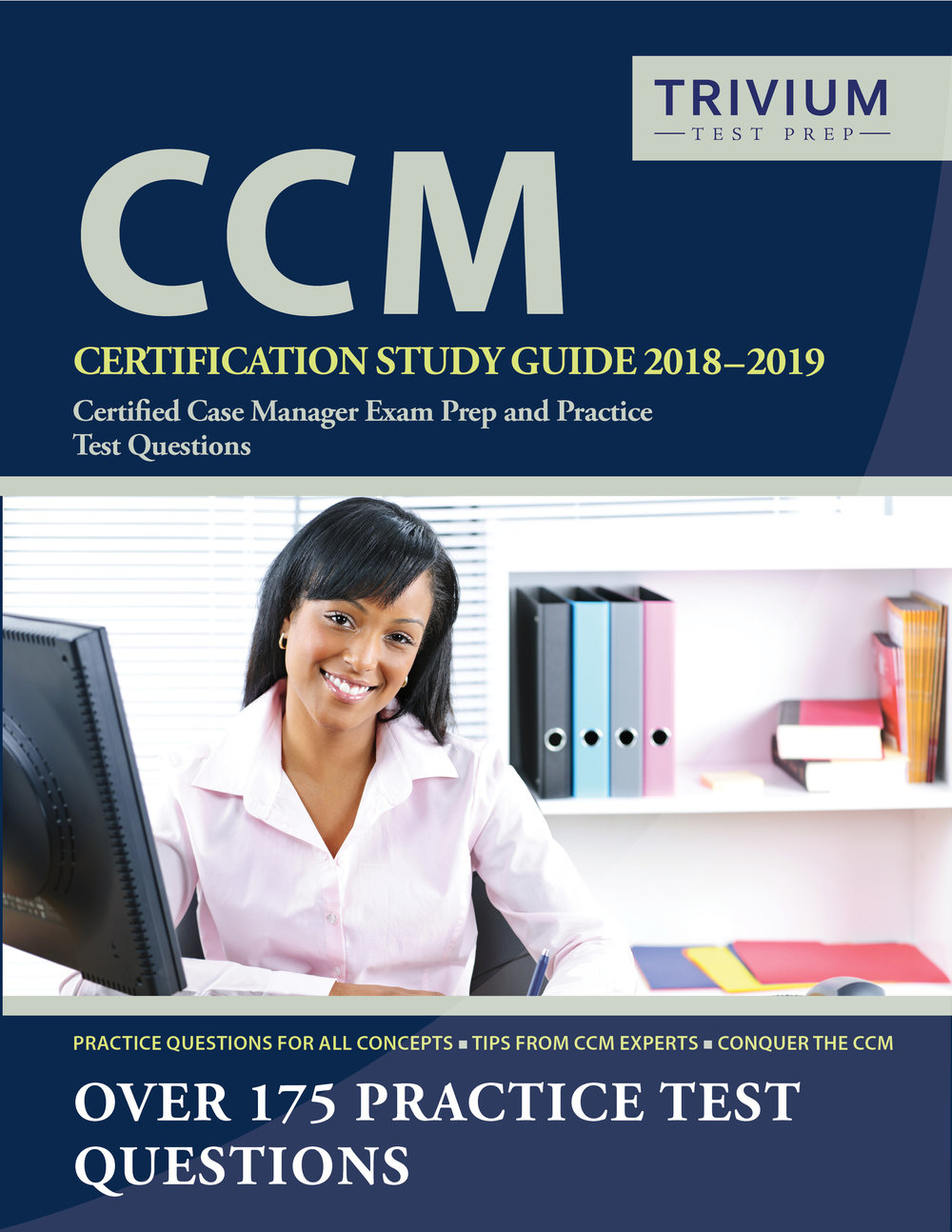 CCM Certification Study Guide Exam Prep and Practice Test Questions