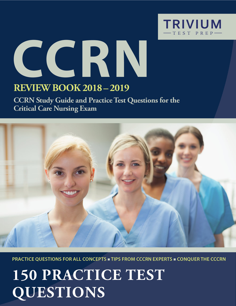 CCRN Review Book Study Guide and Practice Test Questions