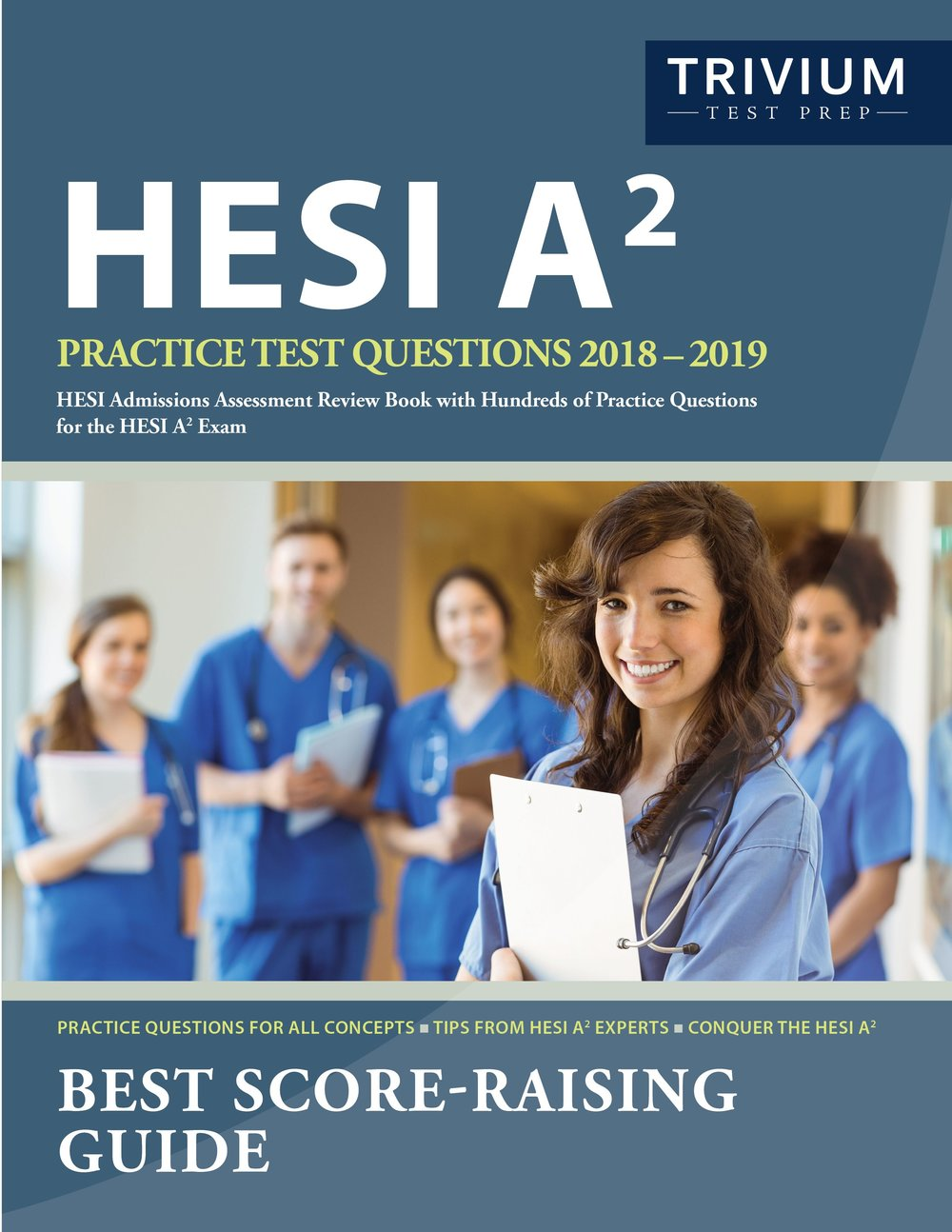 HESI A2 Test Prep Questions