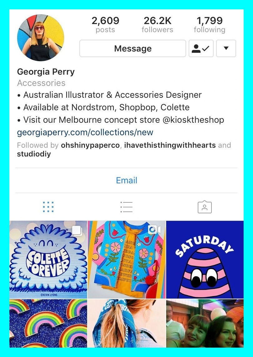 @gpez - Georgia Perry is an Australian based graphic artist and accessories designer. She launched her label in 2014 and has since been profiled by the likes of Paper Magazine, High Snobiety and Interview Magazine. She also continues to garner product collaborations with Colette, Shop Bop and Clinique.  www.georgiaperry.com