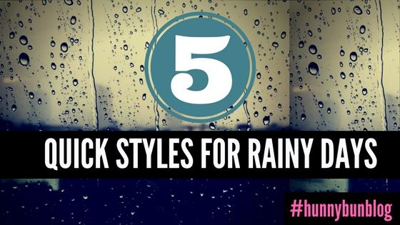 5 Quick Styles for Rainy Days.jpg
