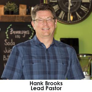 Hank Brooks   Lead Pastor