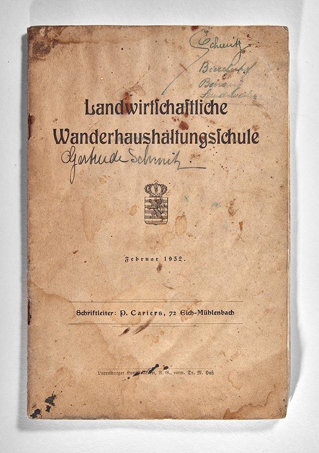 P. Cariers: Landwirtschaftliche Wanderhaushaltungsschule, Luxemburger Kunstdruckerei, Luxemburg, 1932. Livre de / Buch von Elisabeth und Gertrud Schmitz