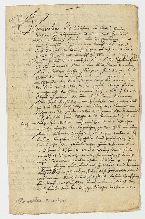 ANLux, A-XXXVI-066 Confirmation d'une donation du 17.11.1379.  Wenceslas, roi de Bohême, duc de Luxembourg etc., confirme la donation du cens de Burlebach que le comte Henri (IV l'Aveugle) avait faite en 1176 à l'abbaye St. Paul de Verdun et qui à son tour vient de la céder à l'abbaye de Munster / Bestätigung einer Schenkung vom 17.11.1379.  Wenzeslas, König von Böhmen, Herzog von Luxemburg u.s.w., bestätigt die Schenkung des Zensus von Burlebach, die der Graf Heinich (IV der Blinde) 1176 der Abtei St. Paul von Verdun gemacht hatte und die sie ihrerseits an die Abtei von Münster abgegeben hat.ANLux, A-XXXVI-066 Confirmation d'une donation du 17.11.1379.