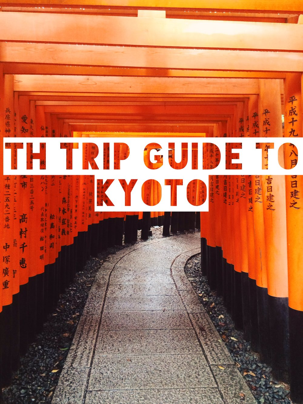 42d161b4027 Temporary Housewifey s Travel Guide and Travel Tips for Kyoto ...
