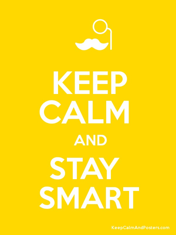 be calm and stay smart .jpg