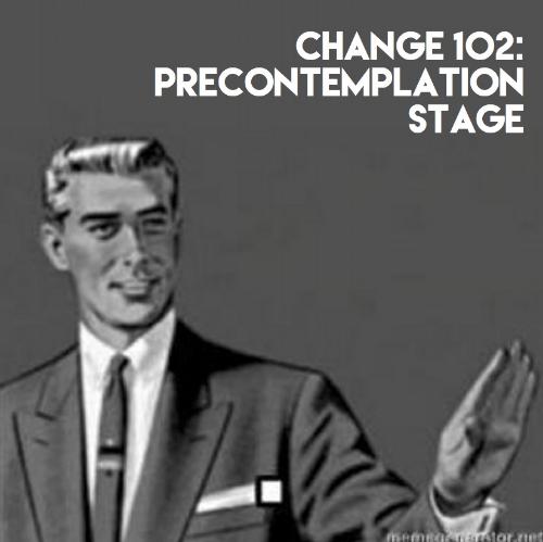 Precontemplation Stage .jpg