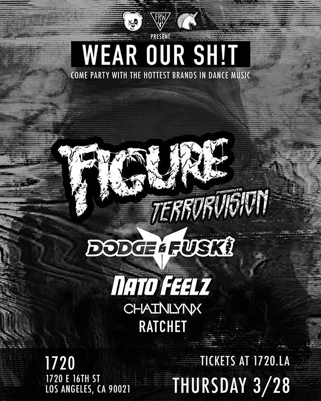 3/28 it's going down in LA with my dudes @imfigure & @dodge_and_fuski 😈 . . . #dubstep #dtla #scummybears #wearourshit #natofeelz #lostlands #figure #dodgeandfuski #disciple #kimkardashian