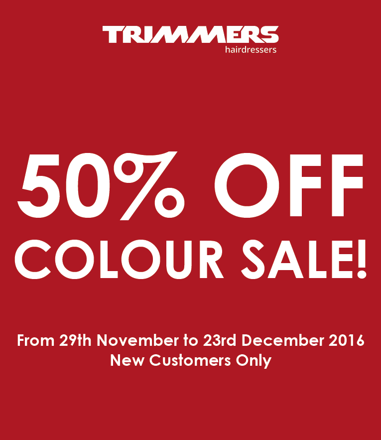 50% OFF COLOUR SALE FOR NEW CUSTOMERS!
