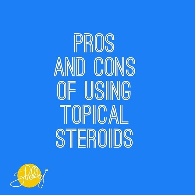Fresh off The Freckle Blog: Pros and Cons of Using Topical Steroids - read it here www.shelleyc.com  #shelleyskincare #blogger