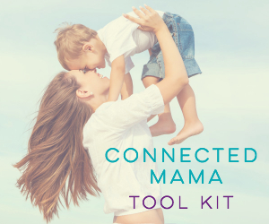 Click image to access Connected Mama Tool Kit