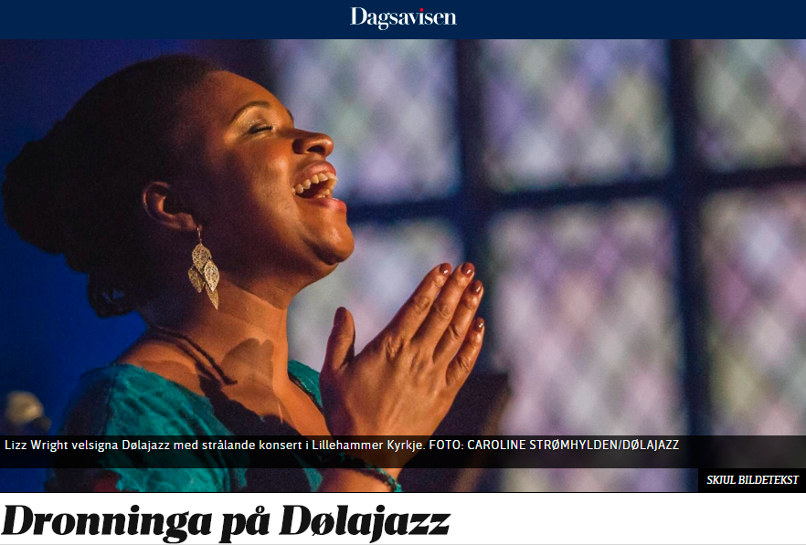 Dagsavisen - fra konsert med Lizz Wright under Dølajazz - både online og i papiravis 19.10.2015