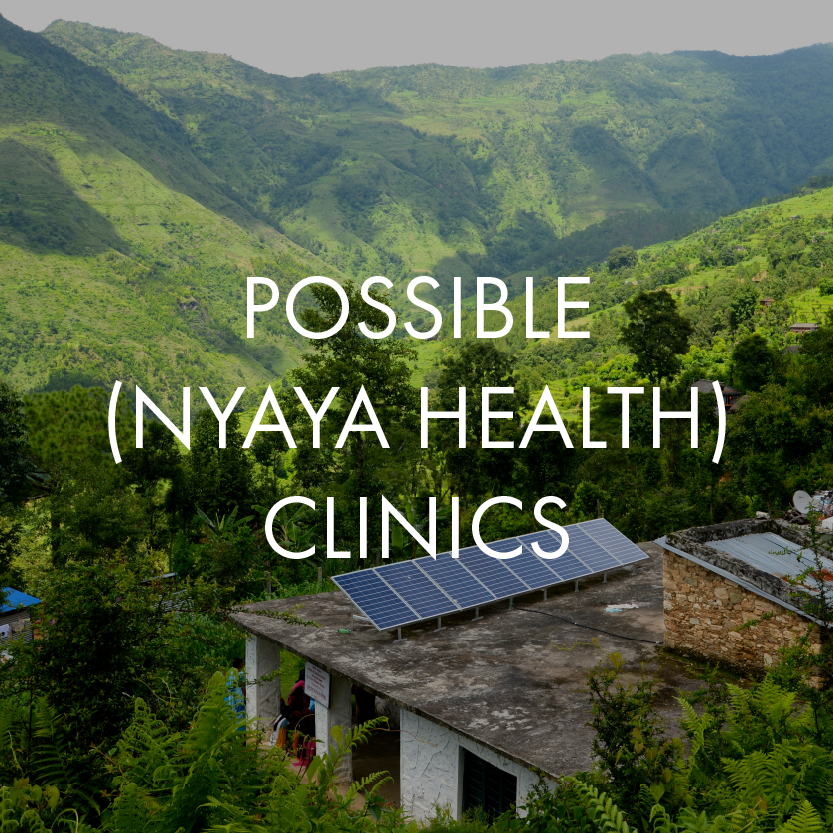 Possible (Nyaya Health) Clinics