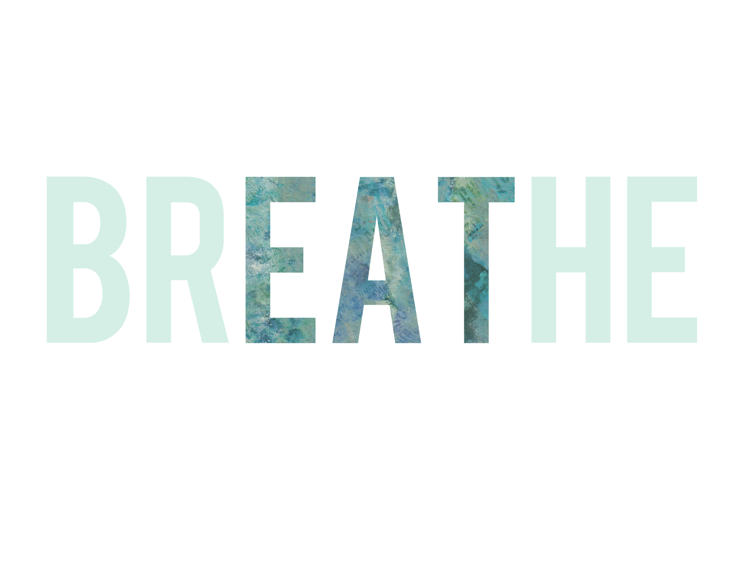 Breath Eat
