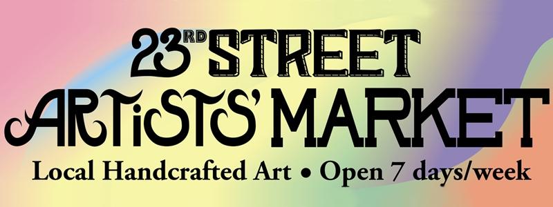 BANNER - 23RD STREET ARTISTS' MARKET_800x300