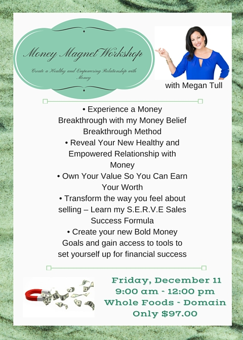 Create a Healthy and Empowering Relationship with Money and Become a Money MagnetWorkshop