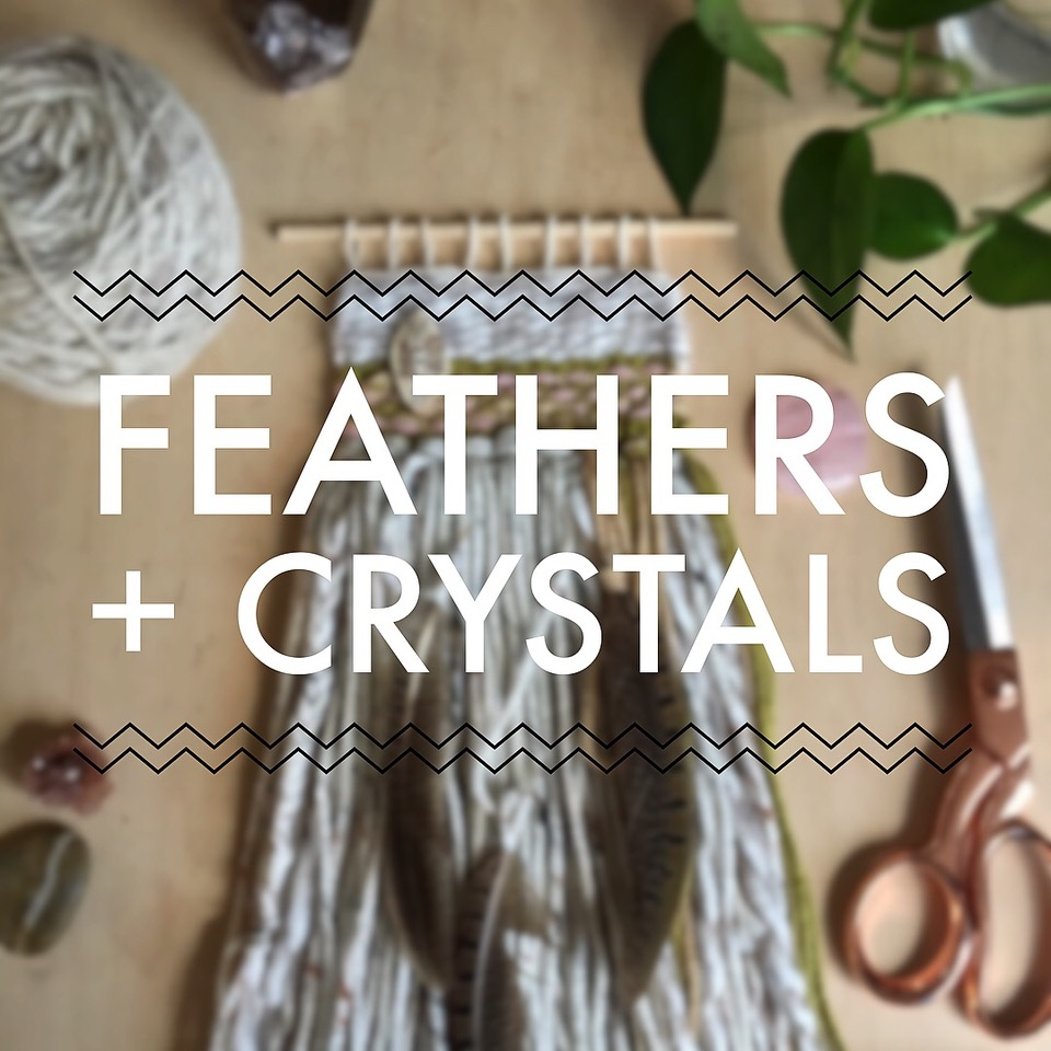 feathers & crystals.jpeg