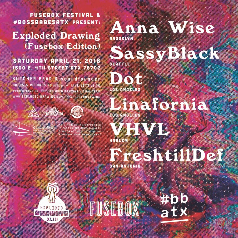 Exploded Drawing X Bbatx Fusebox 2018 Edition Bossbabesatx Fuse Box Part On April 21 From 930 To 2 Am Join Us At The Warehouse For A One Night Only Festival Event Featuring Electronic