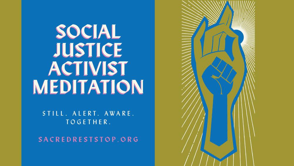 SRS_SocialJusticeActivistMeditation_Facebook.jpg