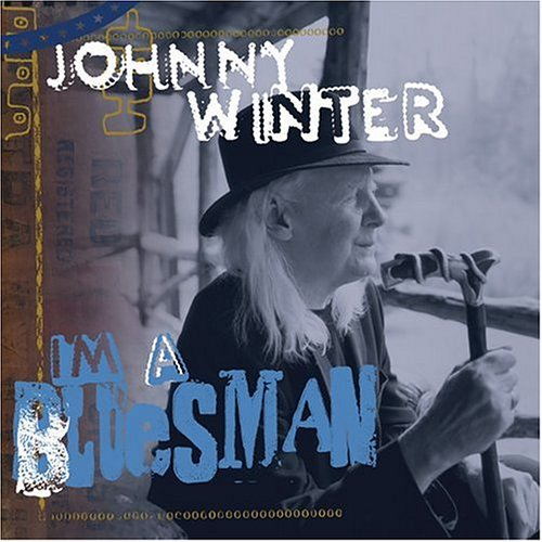 "Johnny Winter ""I'm A Bluesman"" Photo: Ken Schless"