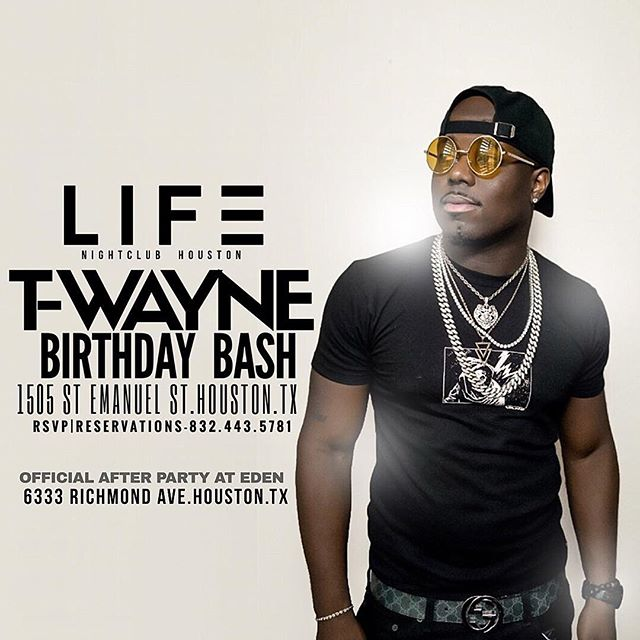 Houston very own @twayne birthday bash TONIGHT 🎉🍾 #lifehouston #lifehoustontonight #houston #htx