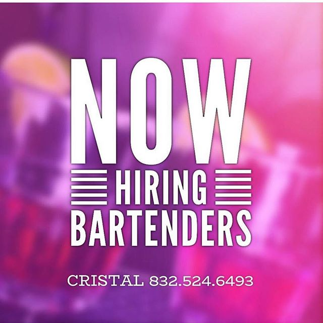 ‪Houston! We are now hiring bartenders! Contact us for more info. ‬