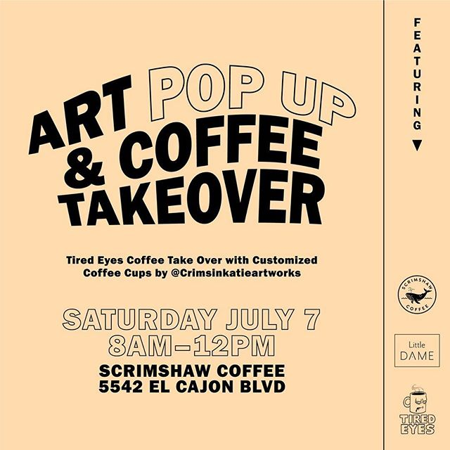 Kinda feels like Friday, so don't mistake the Art Pop-up & Coffee Takeover for tomorrow like I might end up doing. See ya at Scrimshaw this weekend!✌️ #sandiego #coffee #art