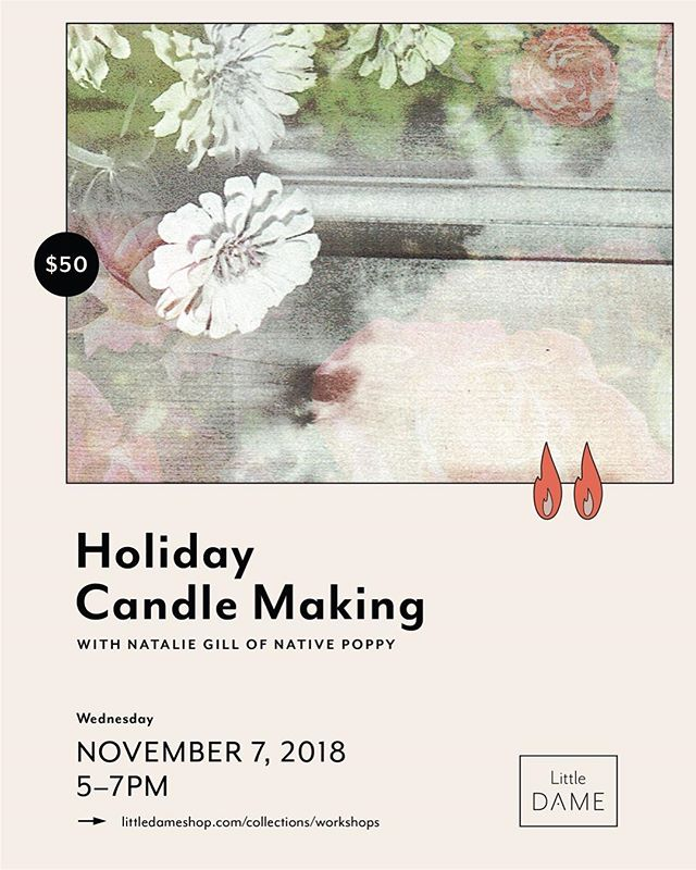 Flyer for a new workshop @littledameshop next month w/Natalie Gill! We used to work together so this is all magical~ 🕯💐 . . .  #sandiego #smallbusiness #artistrunspace #typography #collage #graphicdesign #freelancedesigner