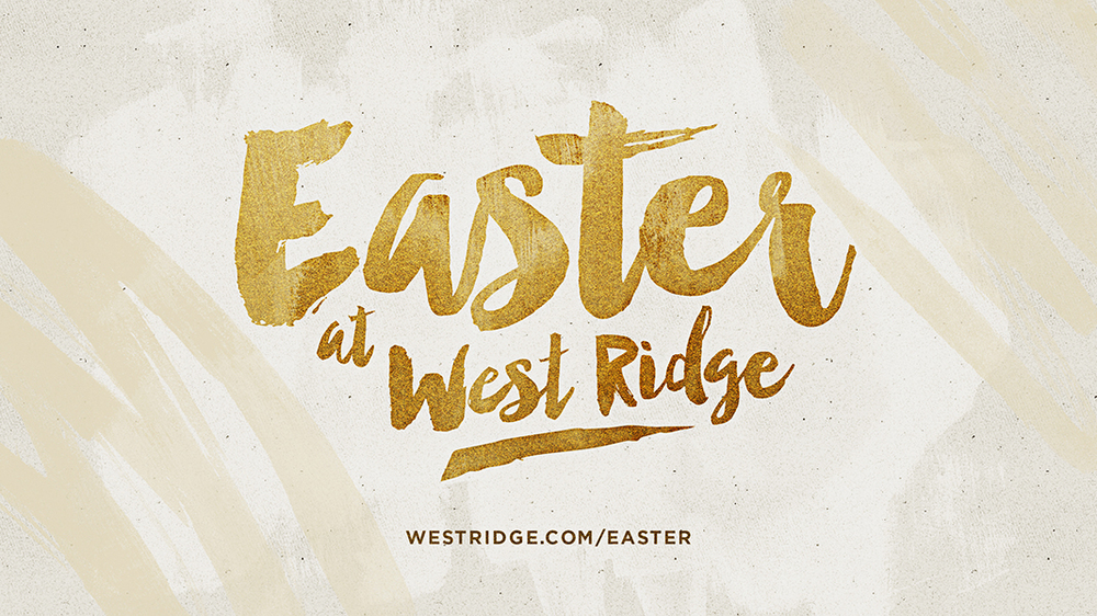 Easter At West Ridge