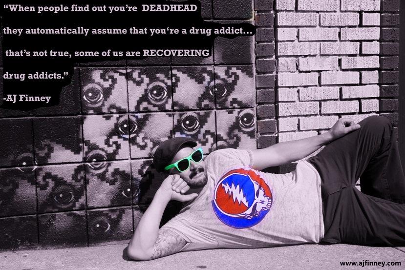 AJ DeadHead Sober.jpg